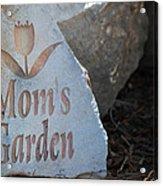 Mom's Garden Acrylic Print