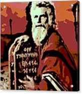 Moses And The 10 Commandments Acrylic Print