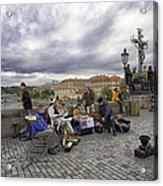 Musicians On The Charles Bridge - Prague Acrylic Print