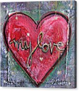 My Love Heart Acrylic Print