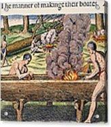 Native Americans: Canoe, 1590 Acrylic Print