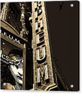 Nightfall At The Orpheum - San Francisco California - 5d17991 - Sepia Acrylic Print
