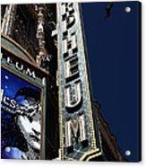 Nightfall At The Orpheum - San Francisco California - 5d17991 Acrylic Print