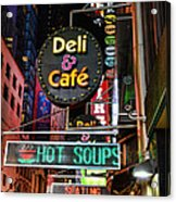 No Soup For You Acrylic Print