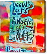 Occupy Los Angeles Acrylic Print by Tony B Conscious