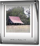 Old Barn - Edge Of The Field Acrylic Print
