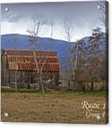Old Barn In Southern Oregon With Text Acrylic Print