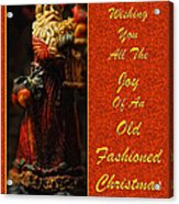 Old Fashioned Santa Christmas Card Acrylic Print by Lois Bryan