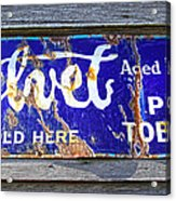 Old Pipe Tobacco Sign On Barn Wood Acrylic Print