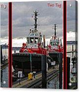One Tug Two Tug Three Tug More Acrylic Print
