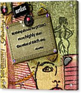Painting Is Self-discovery Acrylic Print