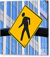 Pedestrian Crosswalk Sign In Business District Acrylic Print by Gary Whitton
