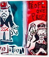People Over Profits Acrylic Print by Tony B Conscious