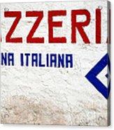 Pizzeria Advertising Sign Acrylic Print