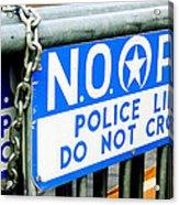 Police Line Do Not Cross Acrylic Print