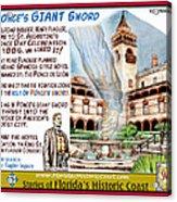 Ponce's Giant Sword Acrylic Print