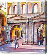 Porta Borsari Verona  First Century Ad Roman Gate Acrylic Print