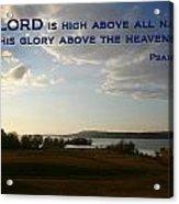 Psalm 113 4 Acrylic Print