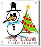 Psycho The Snowman Acrylic Print