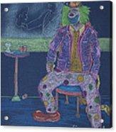 Quit Clowning Around Acrylic Print