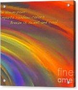Rainbow Haiku Acrylic Print