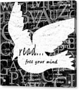 Read Free Your Mind Acrylic Print