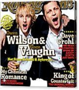 Rolling Stone Cover - Volume #979 - 7/28/2005 - Owen Wilson And Vince Vaughn Acrylic Print