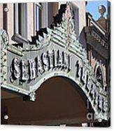 Sabastiani Theatre - Downtown Sonoma California - 5d19288 Acrylic Print