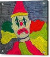 Sad Clown Acrylic Print by Robyn Louisell
