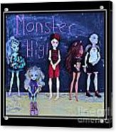 Sarah's Monster High Collection Acrylic Print