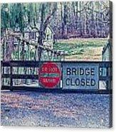 Saucon Creek Bridge - Closed Acrylic Print
