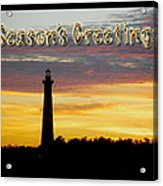 Season's Greetings Card - Cape Hatteras Lighthouse Sunset Acrylic Print