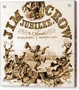 Sheet Music Cover Titled, Jim Crow Acrylic Print