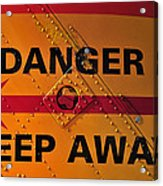 Signs Of Danger Acrylic Print