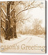 Soft Sepia Season's Greetings Card Acrylic Print by Carol Groenen