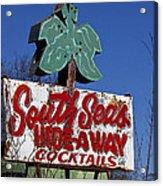 South Seas Sign Acrylic Print
