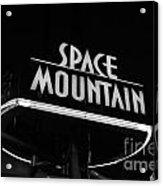 Space Mountain Sign Magic Kingdom Walt Disney World Prints Black And White Acrylic Print