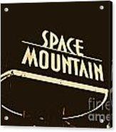 Space Mountain Sign Magic Kingdom Walt Disney World Prints Rustic Acrylic Print