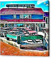 St Michaels Crab And Steak House Acrylic Print