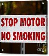 Stop Motor No Smiking Acrylic Print