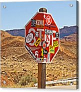 Stop Or What Acrylic Print