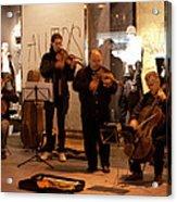 Street String Quartet Acrylic Print