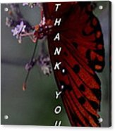Thank You Card - Butterfly Acrylic Print