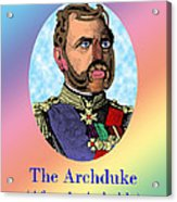 The Archduke After Arcimboldo Acrylic Print