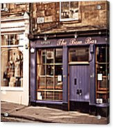 The Bow Bar. Edinburgh. Scotland Acrylic Print