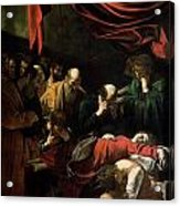 The Death Of The Virgin Acrylic Print by Caravaggio