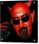 The Devil You Say Acrylic Print