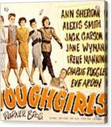The Doughgirls, Ann Sheridan, Alexis Acrylic Print by Everett