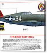 The First  Red Tails Acrylic Print