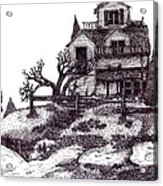 The Haunted House Acrylic Print by Joella Reeder
